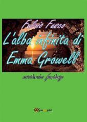 L'alba infinita di Emma Growell