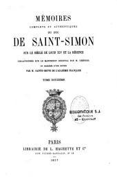 Mémoires complets et authentiques du duc de Saint-Simon sur le siècle de Louis XIV et la Régence: 1691-1723, Volume12