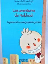 Les aventures de Nokhodi: Inspirées d'un conte populaire persan