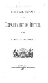 Biennial Report of the Department of Justice, of the State of Colorado