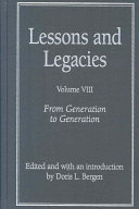 Lessons and Legacies VIII