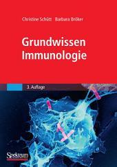 Grundwissen Immunologie: Ausgabe 3