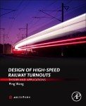 Design of High-Speed Railway Turnouts: Theory and Applications