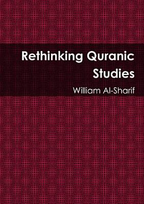 Rethinking Quranic Studies