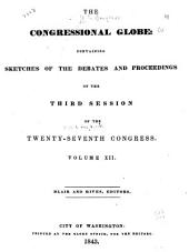 The Congressional Globe: Volume 12