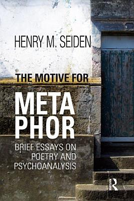 The Motive for Metaphor