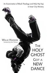 The Holy Ghost Got A New Dance Book PDF