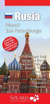 Rusia, Moscú y San Petersburo y Ciudades Anillo de Oro: Guia de Viaje de Rusia