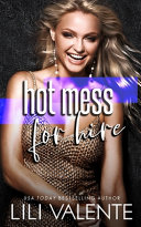Hot Mess For Hire