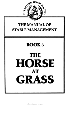 The Manual of Stable Management  The horse at grass PDF