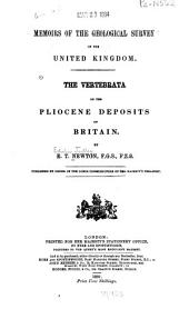 The Vertebrata of the Pliocene Deposits of Britain