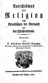 Katechismus der Religion nach Grundsätzen der Vernunft und des Christenthums