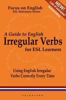 A Guide to English Irregular Verbs  How to Use Them Correctly Every Time PDF