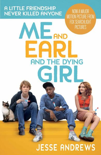 Me Earl The Dying Girl