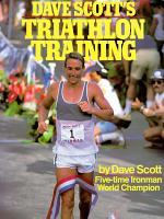 Dave Scott's Triathlon Training
