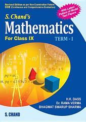 S.Chand'S Mathematics For Class IX Term I