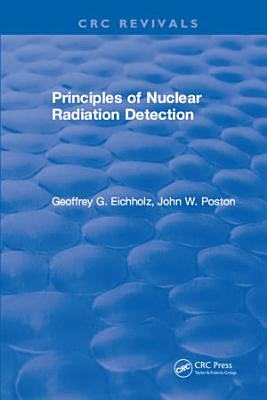 Principles of Nuclear Radiation Detection