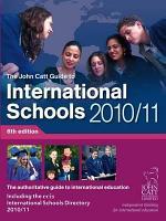 The John Catt Guide to International Schools 2010/11