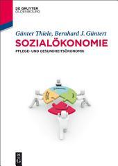 Sozialökonomie: Pflege- und Gesundheitsökonomik