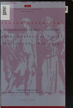 The Determinants of Multinational Banking During the First Globalization, 1870-1914