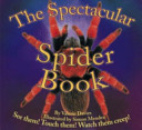 The Spectacular Spider Book PDF