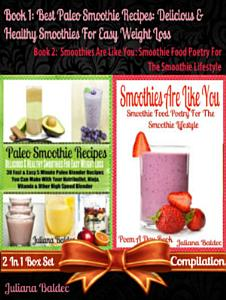 Best Paleo Smoothies  Healthy Smoothies For Easy Weight Loss Book