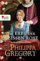 Das Erbe der wei  en Rose PDF
