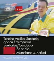 T  cnico Auxiliar Sanitario  opci  n Emergencias Sanitarias Conductor  Servicio Murciano de Salud  Temario espec  fico Vol I  PDF