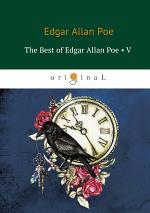 The Best Of Edgar Allan Poe. Vol. 5