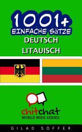 1001+ Einfache Sätze Deutsch - Litauisch