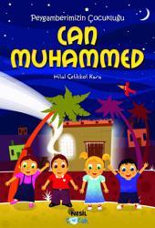Peygamberimizin Çocukluğu Can Muhammed