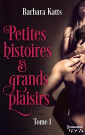 Petites histoires et grands plaisirs -