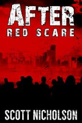 After: Red Scare: A post-apocalyptic thriller