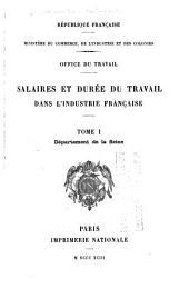 Salaires et durée du travail dans l'industrie française: Volume1