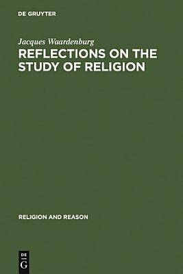Reflections on the Study of Religion PDF