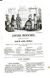 Louise Bernard, Drame En Cinq Actes