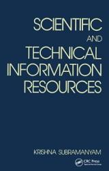 Scientific And Technical Information Resources Book PDF