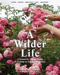 A Wilder Life Book