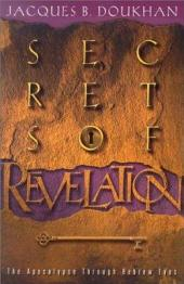 Secrets of Revelation: The Apocalypse Through Hebrew Eyes