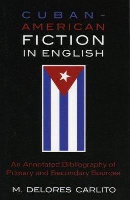 Cuban American Fiction in English