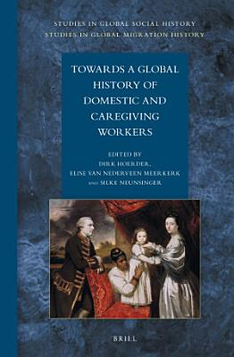 Towards a Global History of Domestic and Caregiving Workers