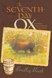 The Seventh-Day Ox, and Other Miracle Stories from Russia