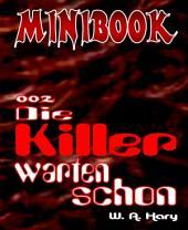 MINIBOOK 002: Die Killer warten schon