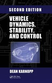 Vehicle Dynamics, Stability, and Control, Second Edition: Edition 2