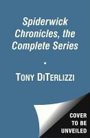 The Spiderwick Chronicles  the Complete Series PDF