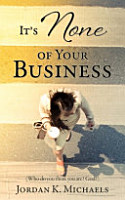 It s None of Your Business PDF