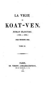 La vigie de Koat-Ven: roman maritime (1700-1830)