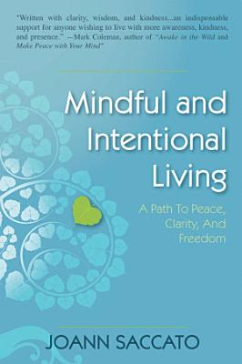 Mindful and Intentional Living