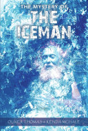 The Mystery of the Iceman