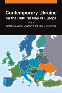 Contemporary Ukraine on the Cultural Map of Europe Book